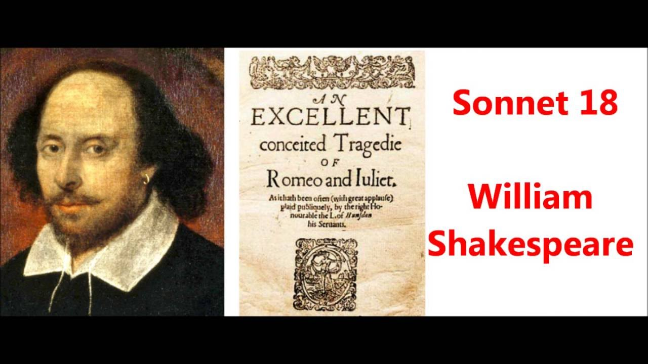 Shakespeare sonnet 18 Shall I compare thee to a summer's day? Thou ...