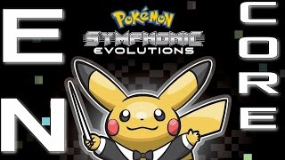Pokémon Symphonic Evolutions: Encore Music (Feat. Junichi Masuda)