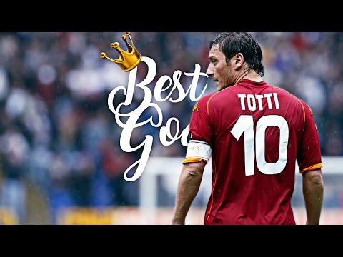 Francesco Totti • Goodbye • Best Goals Ever