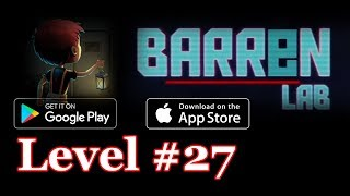 Barren Lab Level 27 (Android/ios) Gameplay