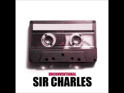 Sir Charles- Unconventional (Prod. by Soul)