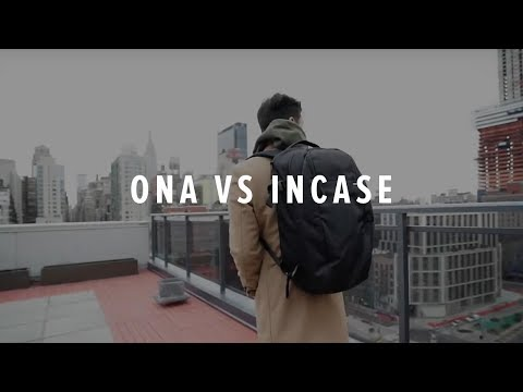 ONA VS INCASE BACKPACK REVIEW