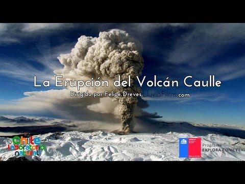 La Erupción del Volcán Caulle.