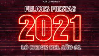 MiX ENGANCHADO FELICES FIESTAS 2021 VERANO (NAVIDAD/AÑO NUEVO) | LO MEJOR DEL AÑO #1 | AGUSDJ