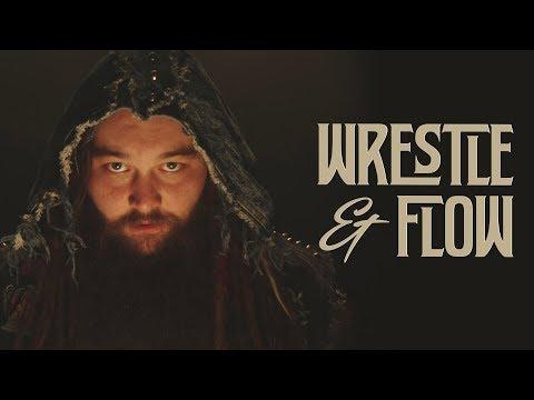 Wrestle and Flow - Ep. 5 -  Bray Wyatt