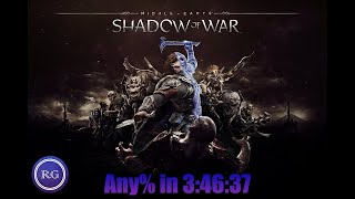 SPEEDRUN - Shadow Of War Any% - 3:46:37 seconds (current World Record WR)