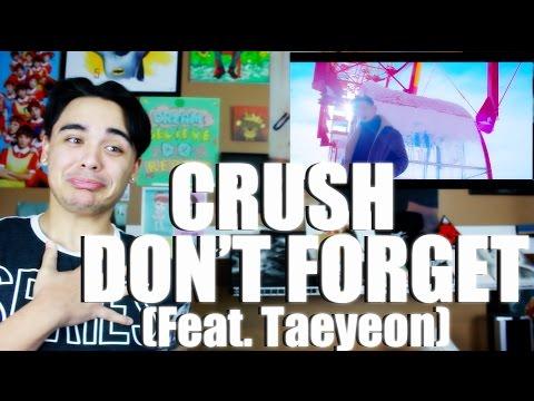 Crush - Don't Forget (feat. Taeyeon) MV Reaction [DEM LYRICS DOE]