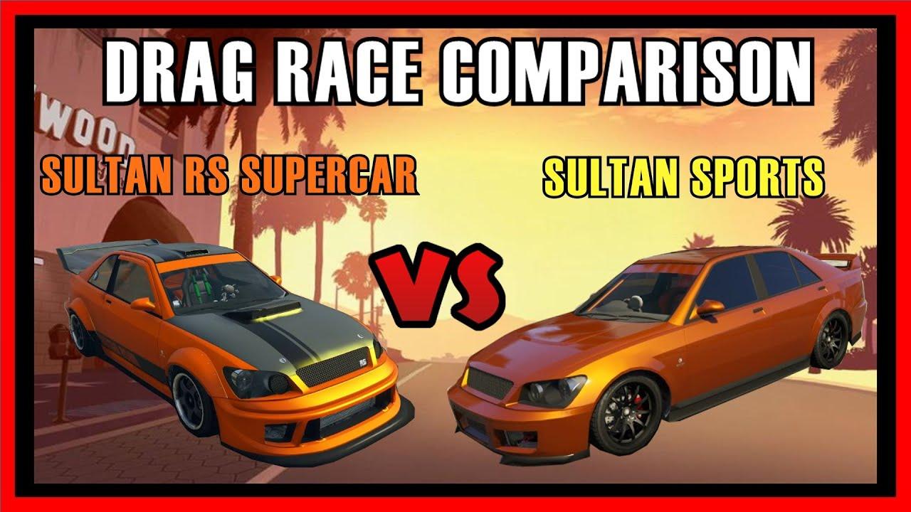 GTA PS Sultan RS Supercar Vs Sultan Sports Car Drag Race - Sports car comparison