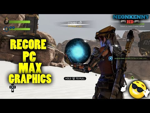 Recore PC gameplay maxultra graphics and settings