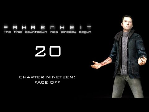 Fahrenheit Indigo Prophecy  20  Chapter 19: Face Off