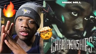 HIS BEST ALBUM YET?🔥| MEEK MILL - CHAMPIONSHIPS (REACTION/REVIEW)