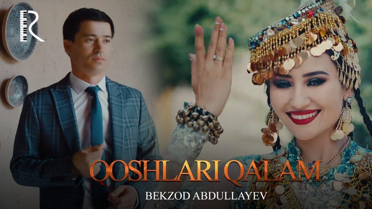 Bekzod Abdullayev - Qoshlari qalam | Бекзод Абдуллаев - Кошлари калам