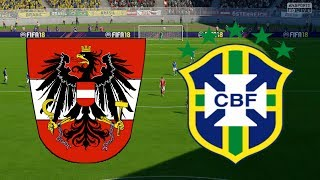 International Friendly 2018 - Austria Vs Brazil - 10/06/18 - FIFA 18
