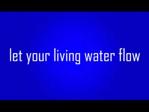 LET YOUR LIVING WATER FLOW  [ ANGELINE ]