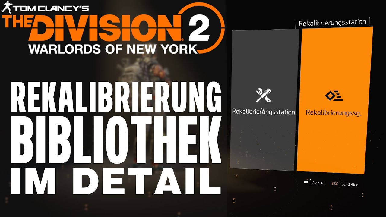 The Division 2 Rekalibrierung & Bibliothek Gear 2.0 / Warlords of New York Rekalibrierung Guide