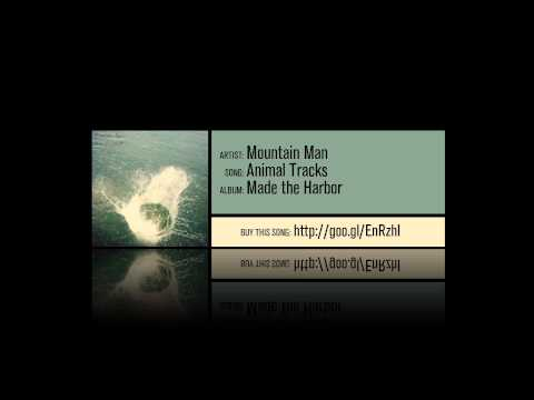 Mountain Man - Animal Tracks [Album Version]