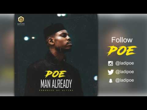 POE - Man Already ( Official Audio )
