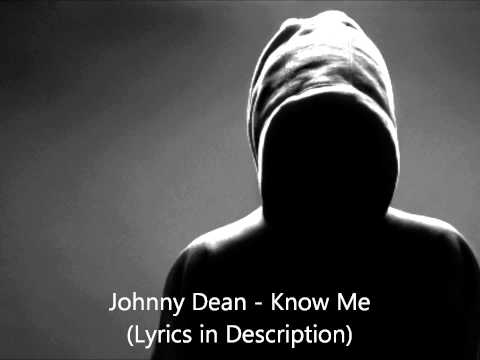 Johnny Dean - Know me