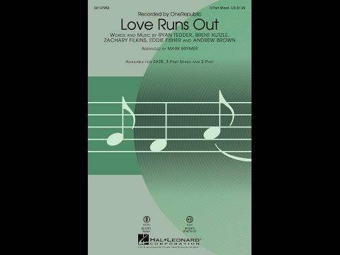 Love Runs Out (3-Part Mixed) - Arranged by Mark Brymer