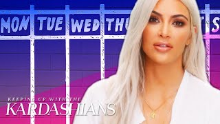 How To Get Through The Week Like Kim Kardashian | KUWTK | E!