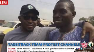 LIVE: TakeitBack Team Protest live Channels Television #Soworemustbeincluded #SoworeRufai2019