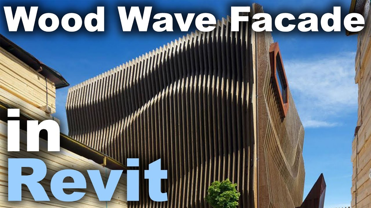 Wave Wood Facade in Revit Tutorial