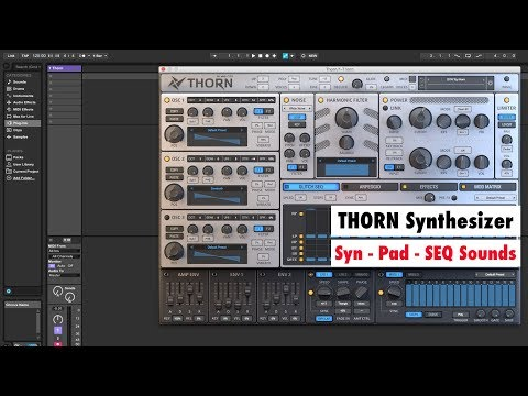 Dmitry Sches THORN Synthesizer Plugin (Sound Demo - Syn, Pad & Sequenced Sounds)