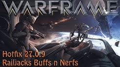 Warframe - Empyrean Hotfix 27.0.9 Buffs n Nerfs