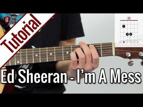 Ed Sheeran - I'm A Mess | Gitarren Tutorial Deutsch