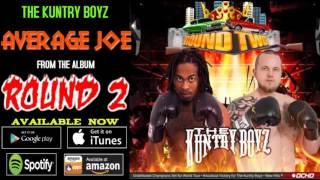 The Kuntry Boyz - Average Joe