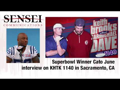 Superbowl Winner Cato June interview on KHTK 1140 in Sacramento, CA