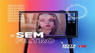 PROJETO 3.16 - UPA - #SEMFILTRO