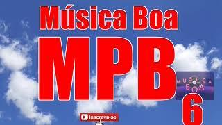 Baixar MÚSICA BOA MPB  6