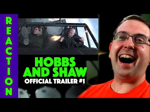 Play REACTION! Hobbs & Shaw Trailer #1 - Dwayne Johnson Movie 2019