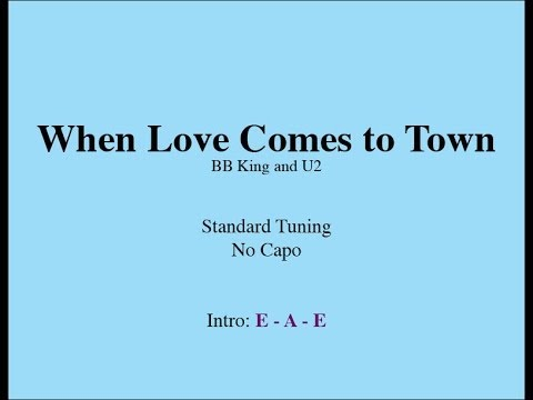 When Love Comes to Town - Easy Guitar (Chords and Lyrics)