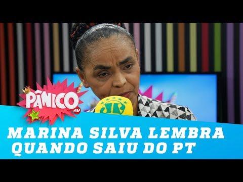 Marina Silva lembra quando saiu do PT