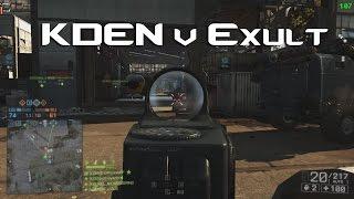 BF4 - 8v8 Competitive - KDEN v Exult