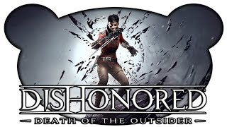 Dishonored: Death of the Outsider #01 - Billie Lurke ist zurück! (Let