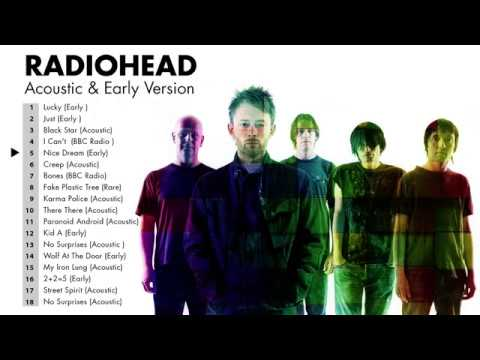 Radiohead's Greatest Hits (Early, Acoustic, Rare) - Best Of Radiohead Playlist