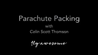 Parachute Packing with Colin Scott Thomson