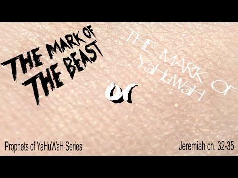 The Mark Of The Beast or The Mark Of YaHuWaH?