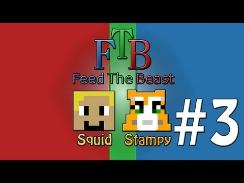 Feed The Beast #3 - What A Lovely View! - W/Stampylongnose