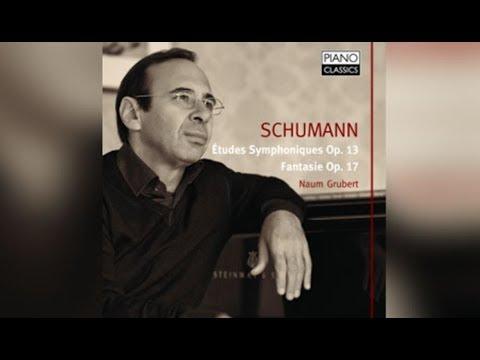 Schumann: Études Symphoniques, Op. 13, Fantasy, Op. 17