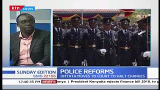 Police reforms PART TWO | SUNDAY EDITION