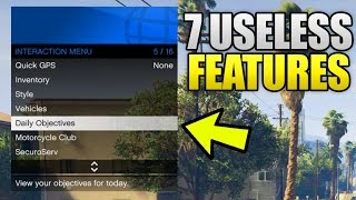 7 Most Useless Features in GTA 5 Online! (GTA V)