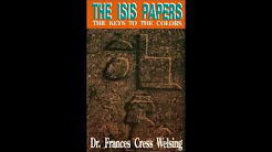 Dr. Frances Cress Welsing - The Isis Papers (Audiobook)