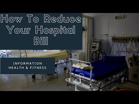 How To Reduce Your Bills | Hospital Bills Explained.