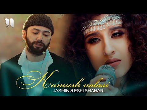 Jasmin U0026 Eski Shahar - Kumush Nolasi (Official Video)