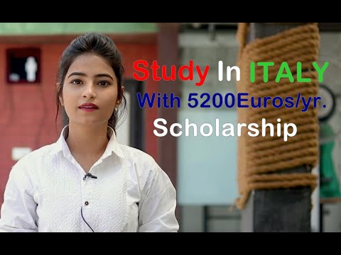 Italy Scholarship 5200 Euros/yr. | Study In Italy |  study abroad consultants