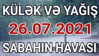 DİQQƏT! SABAH KÜLƏK VƏ YAĞIŞ GÖZLƏNİLİR - HAVA MƏLUMATI